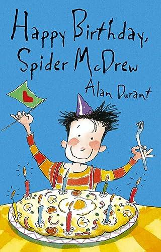 9780007180288: Happy Birthday Spider McDrew (Roaring Good Reads)