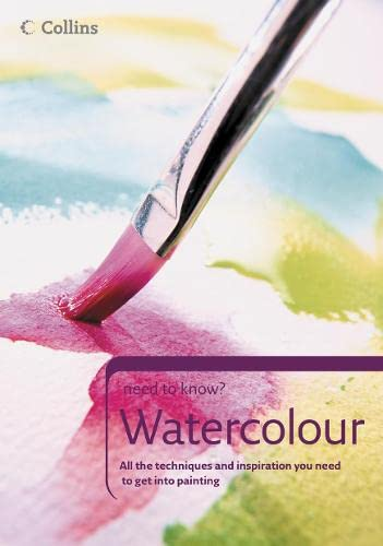 9780007180325: Watercolour (Collins Need to Know?)