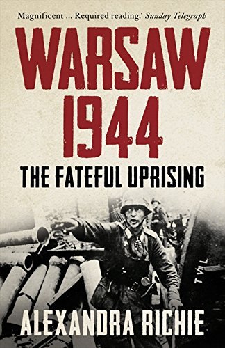 9780007180424: Warsaw 1944: The Fateful Uprising