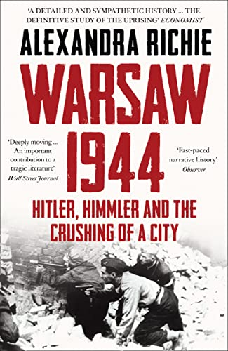 9780007180431: Warsaw 1944: Hitler, Himmler and the Crushing of a City