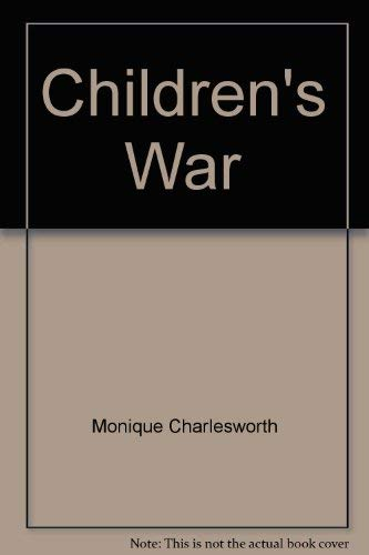 9780007180882: The Children's War