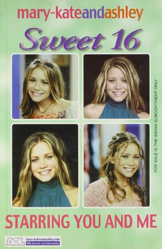 9780007180974: SWEET SIXTEEN (5) - STARRING YOU AND ME