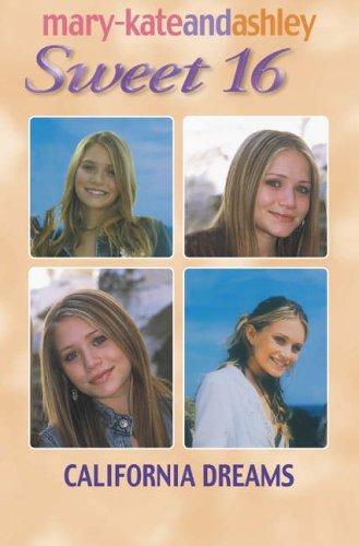 9780007181094: California Dreams (Sweet Sixteen, Book 15) (Sweet 16)