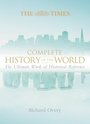 9780007181292: The Times Complete History of the World