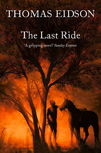 The Last Ride (Paperback): Thomas Eidson