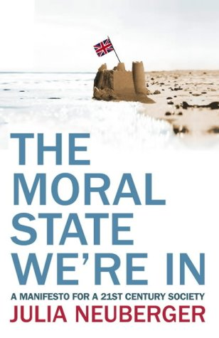 9780007181674: The Moral State We're in