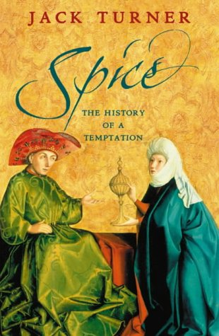 9780007181841: Spice: The History of a Temptation