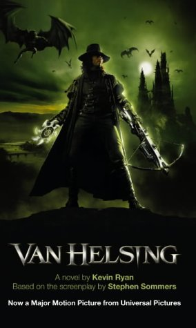 Van Helsing: The Novel (Van Helsing) (000718185X) by Kevin Ryan