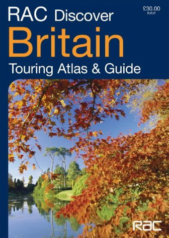 9780007181957: RAC Discover Britain: Touring Atlas and Guide