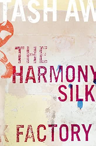 9780007182046: The Harmony Silk Factory