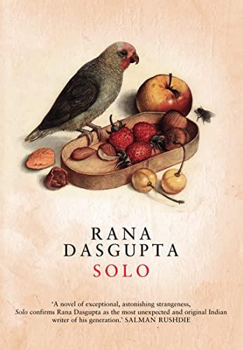 Solo: Rana Dasgupta
