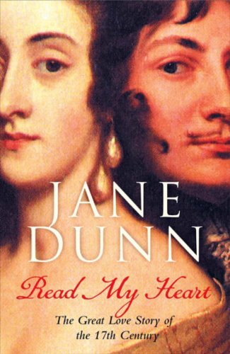 9780007182206: 'READ MY HEART: DOROTHY OSBORNE AND SIR WILLIAM TEMPLE, A LOVE STORY IN THE AGE OF REVOLUTION'