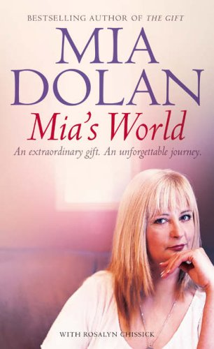9780007182473: Mia's World: An Extraordinary Gift. An Unforgettable Journey