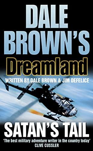 9780007182541: Satan's Tail (Dale Brown's Dreamland, Book 7)