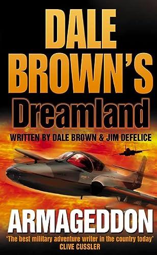 9780007182558: Armageddon (Dale Brown's Dreamland, Book 6)