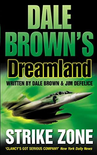 9780007182565: Strike Zone (Dale Brown's Dreamland)