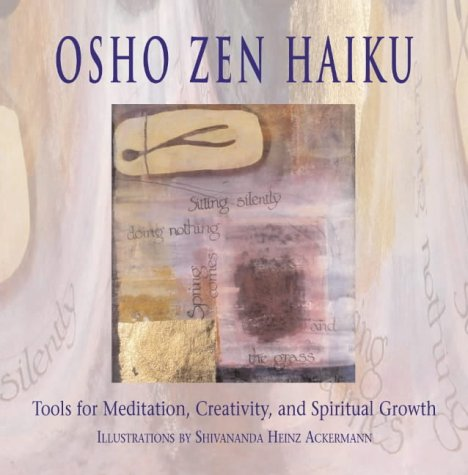 9780007182572: Osho Zen Haiku: Tools for Meditation, Creativity, and Spiritual Growth
