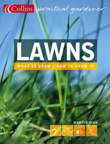 9780007182664: Lawns (Collins Practical Gardener)