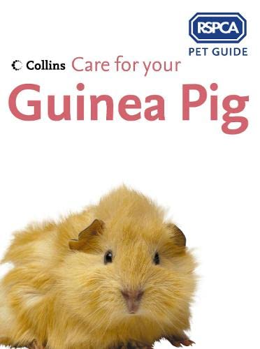 9780007182695: Care for your Guinea Pig (RSPCA Pet Guide)