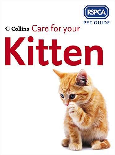 9780007182718: Care for your Kitten (RSPCA Pet Guide)