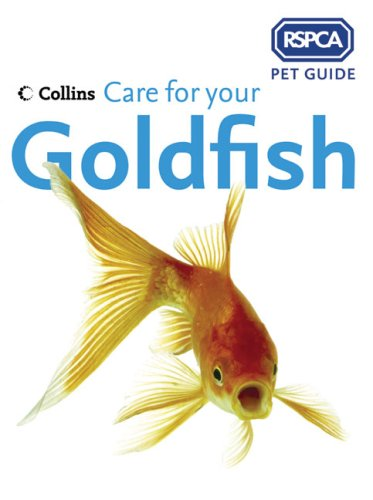 9780007182725: RSPCA Pet Guide - Care for your Goldfish