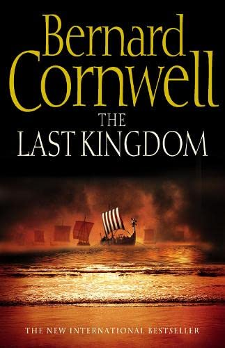 9780007182824: The Last Kingdom