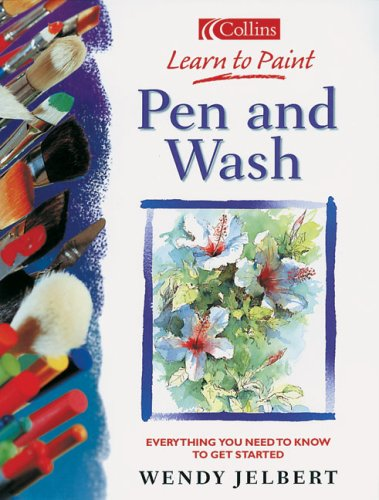 9780007182916: Pen and Wash (Collins Learn to Paint Series)