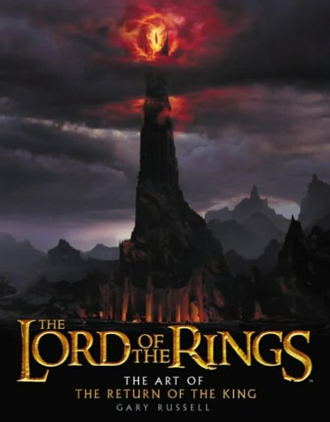 """9780007182947: The Art of the """"Return of the King"""" (""""Lord of the Rings"""")"""