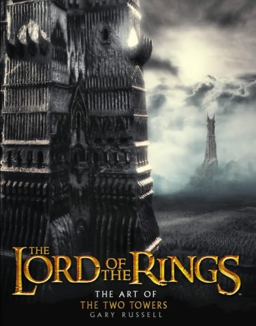 "9780007182961: The Art of the ""Two Towers"" (""Lord of the Rings"")"