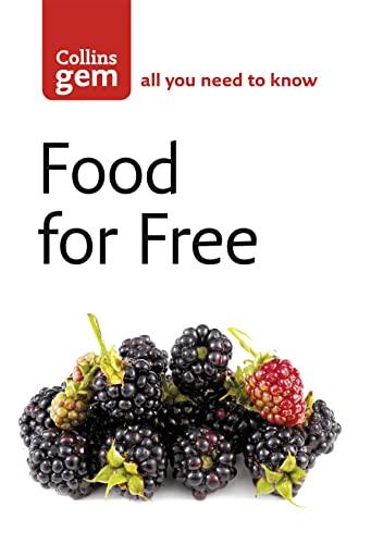 9780007183036: Food For Free (Collins Gem)