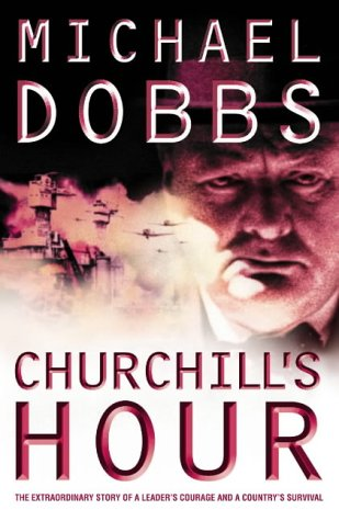 9780007183043: Churchill's Hour