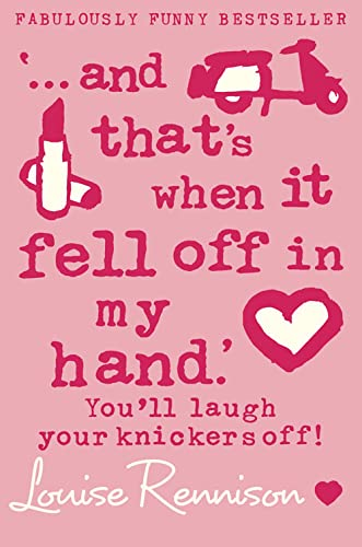 9780007183203: And That's When It Fell Off in My Hand: Further Fabbitty-Fab Confessions of Georgia Nicolson