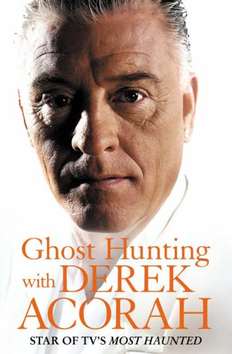 9780007183487: Ghost Hunting with Derek Acorah