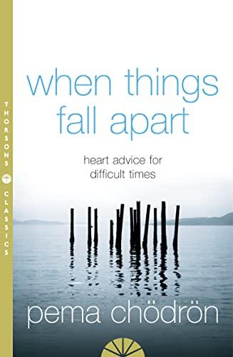 9780007183517: When Things Fall Apart