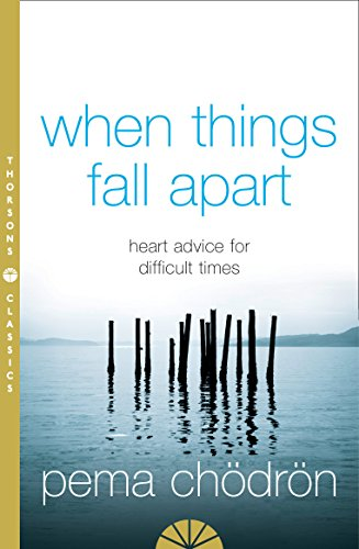 When Things Fall Apart (0007183518) by Pema Chodron