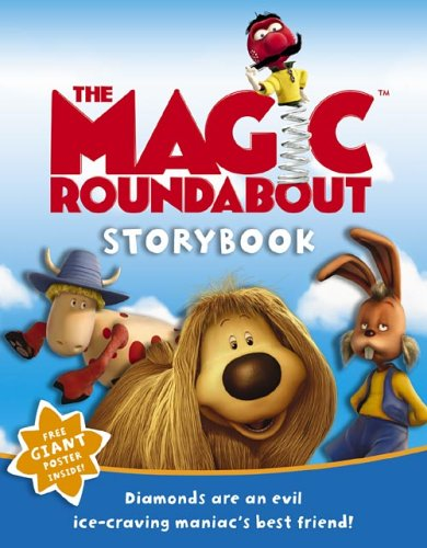 9780007183555: The Magic Roundabout Storybook: Sprung!: Behind the Scenes and More....