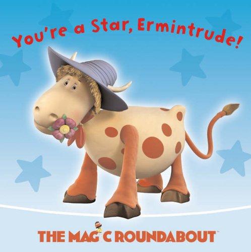 9780007183579: You're a Star, Ermintrude!