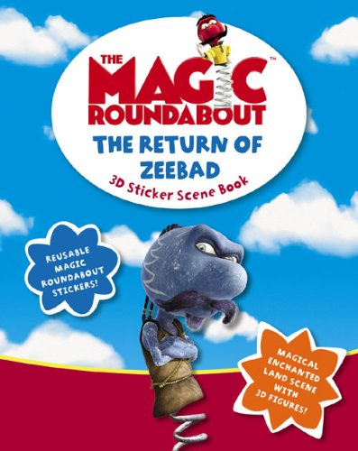 9780007183586: The Magic Roundabout - The Return of Zeebad: Sticker Scene Book