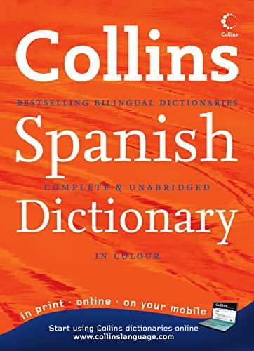 9780007183746: Collins Spanish Dictionary (Collins Complete and Unabridged): Complete & Unabridged
