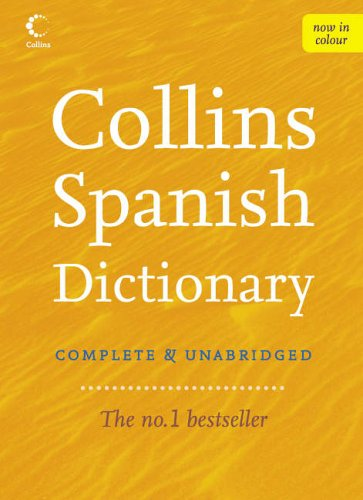 9780007183746: Collins Spanish Dictionary (Collins Complete and Unabridged): Complete & Unabridged