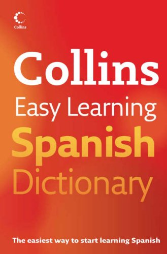 9780007183777: Collins Easy Learning Spanish Dictionary (Collins Easy Learning Spanish) (Easy Learning Dictionary)