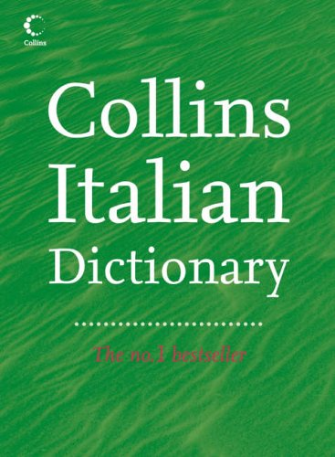 9780007183852: Collins Italian Dictionary (Collins Complete and Unabridged): Complete & Unabridged