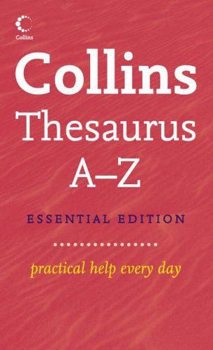9780007183906: Collins Essential Thesaurus A-Z