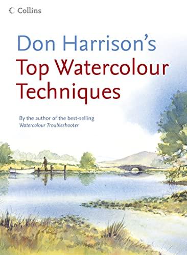 9780007183951: Don Harrison's Top Watercolour Techniques