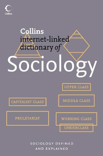 9780007183999: Dictionary Of Sociology (Collins Internet-Linked Dictionary of)