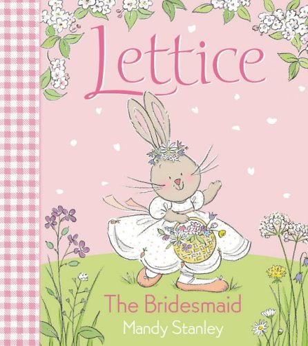 9780007184071: The Bridesmaid (Lettice)