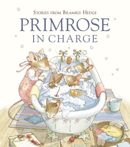 9780007184132: Primrose in Charge (Stories from Brambly Hedge)