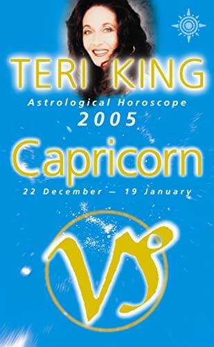 9780007184163: Teri King's Astrological Horoscope for 2005: Capricorn