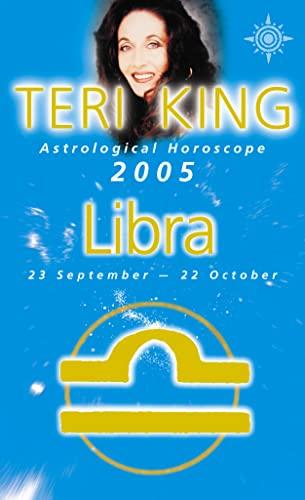 9780007184170: Teri King's Astrological Horoscope for 2005: Libra