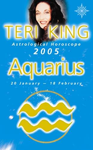 9780007184194: Teri King's Astrological Horoscope for 2005: Aquarius